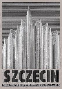 Ryszard Kaja - Szczecin, plakat z serii Polska, Ryszard Kaja