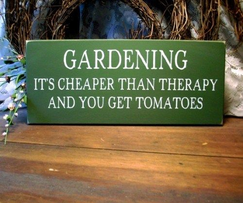 Gardening Its Cheaper Than Therapy Wood Sign Painted Plaque | CountryWorkshop - Folk Art & Primitives on ArtFire