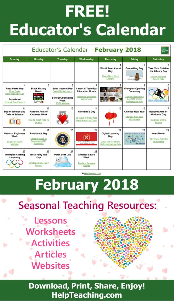 FREE Educator's Calendar - February 2018 - Seasonal teaching resources for each day of the month. Need ideas for fun lessons, activities, and worksheets for February? Download or print our teacher's calendar to find teaching resources for Groundhog Day, the Winter Olympics, Black History Month, Valentine's Day, President's Day and more! Happy #teaching! #February #teachers