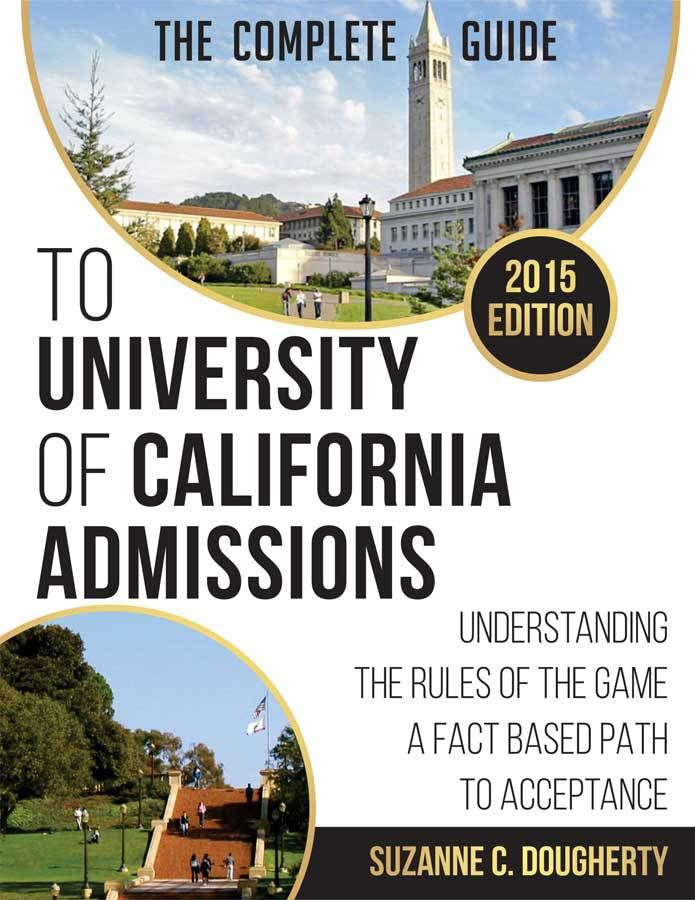 The competition to get into University of California (UC) Schools is tougher than ever. UC Berkeley is the world's top public university according to the ARWU 2015, ranking fourth overall. UCLA is the second top public university followed by UC San Diego as third and UC San Francisco as fifth. These four UC's also place within top 20 overall among the likes of Ivy Leagues and prestigious private schools.  Suzanne Dougherty knows these statistics and other UC-related data better than anyone…