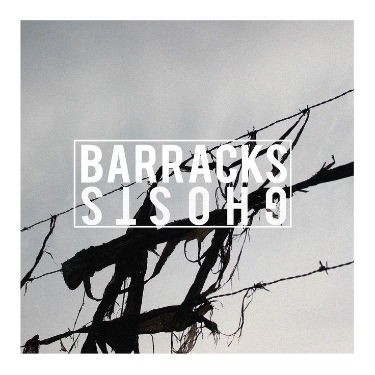 Barracks - Ghosts