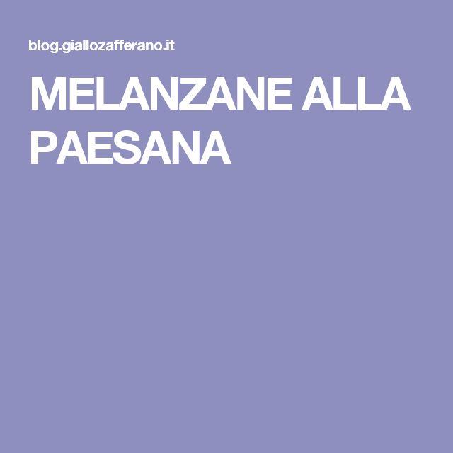 MELANZANE ALLA PAESANA