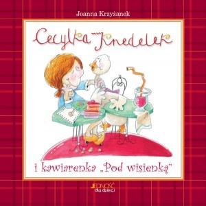 """Cecylka Knedelek i kawiarenka """"Pod Wisienką"""" Joanny Krzyżanek to wegetariańska książeczka kucharska dla dzieci.   http://wegarnia.pl/dla-dzieci/76-cecylka-knedelek-i-kawiarenka-pod-wisienka.html"""
