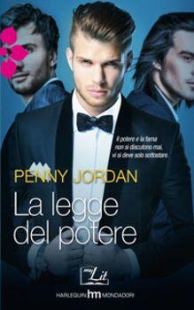 LA LEGGE DEL POTERE / MyLit agosto 2014 / MyLit / Romance / Libri / Harmony / Home - HarperCollins Italia
