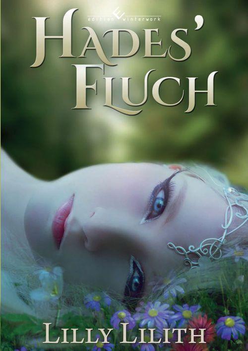 Hades  Fluch von Lilly Lilith - Fantasy Buch Mystery Mythologie