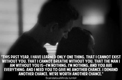 """scandalousminds:    The Best Fitzgerald Grant Quotes… In my humble opinion! :)    """"This past year, I have learned only one thing. That I cannot exist without you."""""""