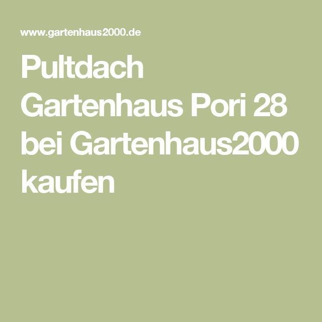 Pultdach Gartenhaus Pori 28 bei Gartenhaus2000 kaufen