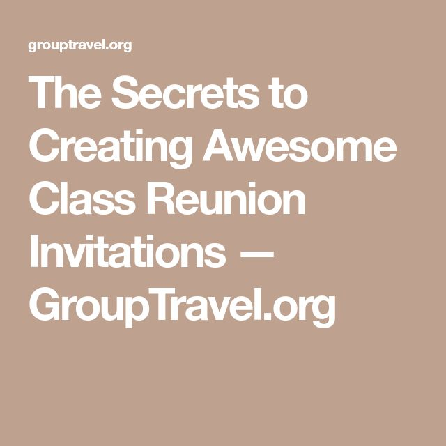 The 25 best class reunion invitations ideas on pinterest class the secrets to creating awesome class reunion invitations grouptravel stopboris Image collections