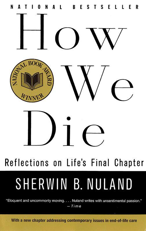 How We Die, Sherwin B. Nuland