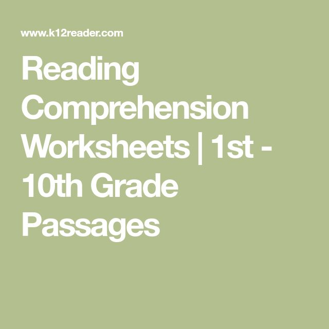 Reading Comprehension Worksheets | 1st - 10th Grade Passages