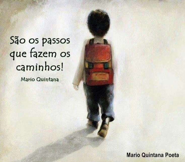 Cada passo que damos na vida... E' um caminho que escolhemos...