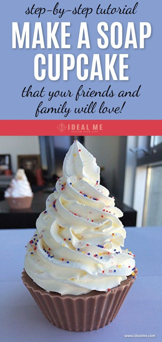 A Step By Step Tutorial For Making Soap Cupcakes That Your Friends & Family…