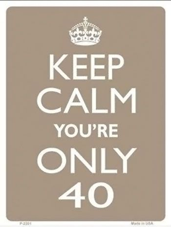 25 best 40th birthday quotes on pinterest 40th birthday for 40 year old birthday decoration ideas