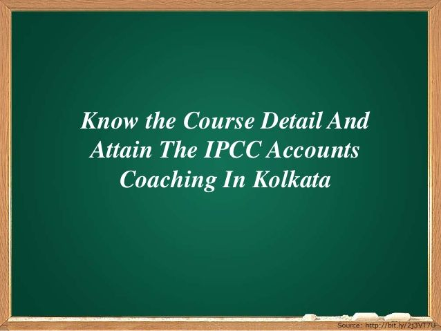 To know more about the course in details, you can simply get enrolled in some #IPCC #Accounts #Coaching in Kolkata.