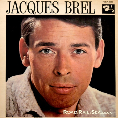 Jacques Brel, famous son of Brussels.