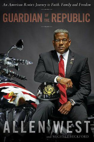 "Allen West ""Guardian of the Republic"" 
