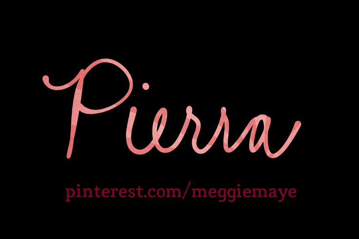 """Baby girl's name Pierra. Meaning 'stone, rock.' The feminine form of Pierre. The French feminine form of Peter. Prn """"Pee-ehr-uh."""""""