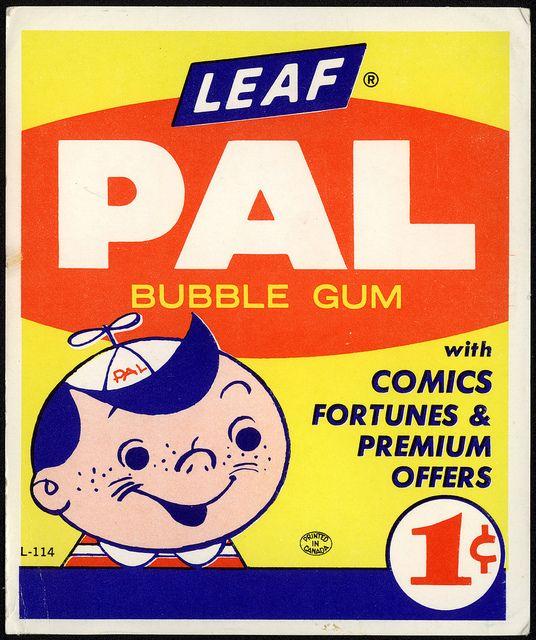 Leaf - PAL bubble gum - 1-cent vend card - 1950's 1960's