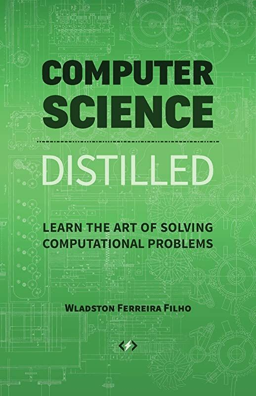 Pdf Free Computer Science Distilled Learn The Art Of Solving