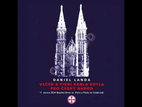 Daniel Landa - Večer s písní Karla Kryla pro český národ [Celé album] - YouTube