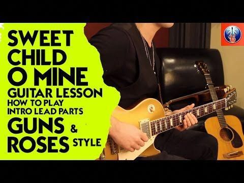 Sweet Child O Mine Guitar Lesson - How to Play Intro Lead