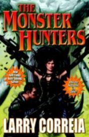 The Monster Hunters Monsters are real and it turns out that there is good money to be made killing them! Welcome to Monster Hunter International! Introducing the first three entries in Larry Correia Monster Hunter series http://www.comparestoreprices.co.uk/january-2017-6/the-monster-hunters.asp