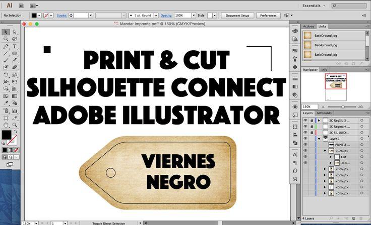 Este es el flujo de trabajo que yo tengo para hacer un Print&Cut con el plugin Silhouette Connect para Adobe Illustrator. Manejo de capas de corte y diseño. ...