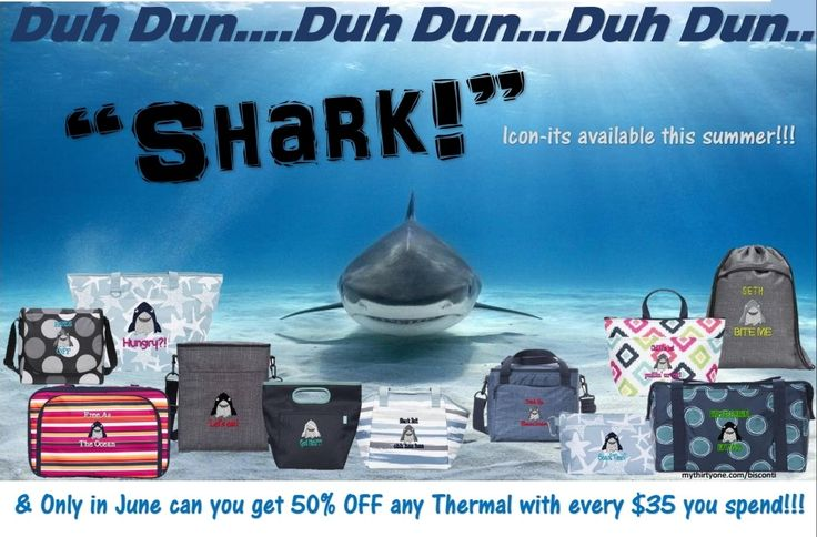 Thirty-One June 2017 Customer Special , Shark Icon-its, Thirty One, Thirty-One, Thermals, Around The Clock Thermal, Cool Cinch Thermal, Cool Clip Thermal Pouch, Fresh Market Thermal, Go To Thermal, Going Places Thermal, Lunch Break Thermal, Perfect Party Thermal, Picnic Thermal Tote, Thermal Tote, Tote-Silly Thermal, www.mythirtyone.com/Bisconti, www.facebook.com/groups/VIP31Bisconti/