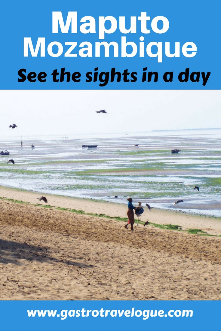 See the best sights in Maputo in a day -#africa #mozambique #travel - www,gastrotravelogue.com