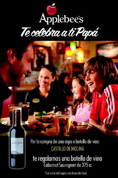 Applebee´s te celebra a tí Papá.     Por la compra de una copa o botella de vino Castillo de Molina , te regalamos una botella de vino Cabernet Sauvignon de 375 cc.