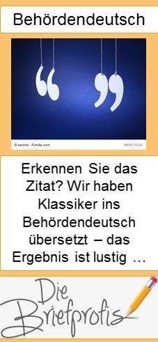 Lustig: Bekannte Zitate ins Behördendeutsch übersetzt
