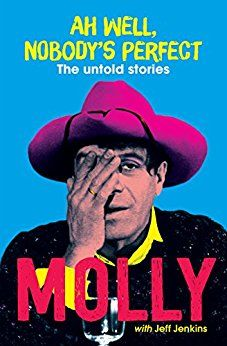 Ah Well, Nobody's Perfect: The untold stories by [Meldrum, Molly]