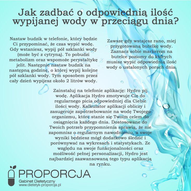 Jak zadbać o odpowiednią ilość wypijanej wody w trakcie dnia?   http://www.dietetyk-proporcja.pl/blog/kategorie/porady/100-jak-zadbac-o-odpowiednia-ilosc-wypijanej-wody-w-przeciagu-dnia