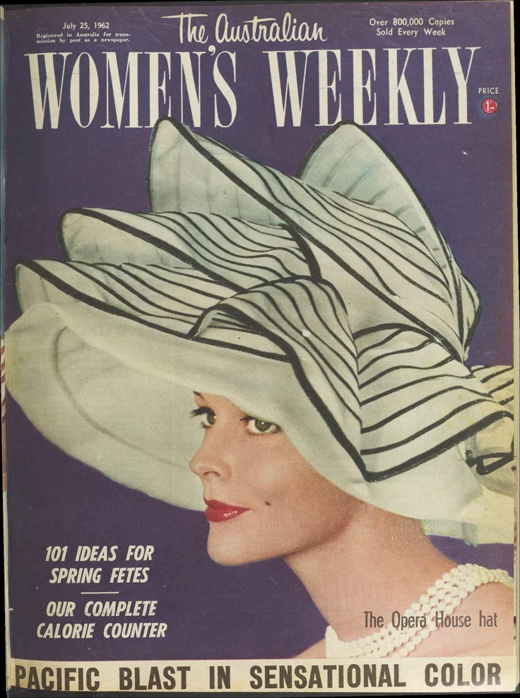 Opera House Hat, cover, Australian Women's Weekly, 25 July 1962. http://trove.nla.gov.au/aww/read/222699#page/1/mode/1up