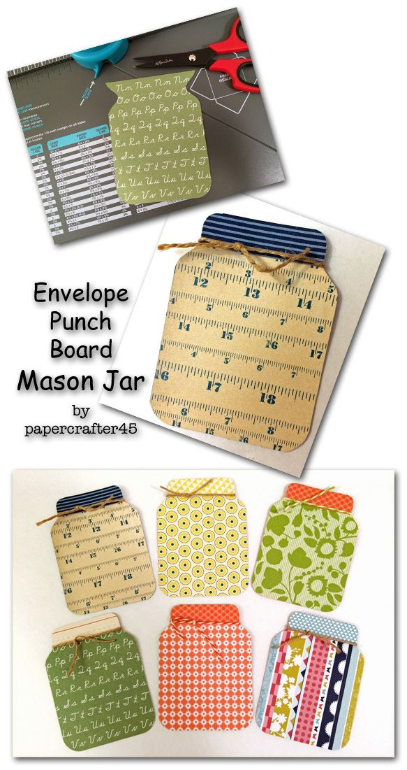 Grab an Envelope Punch Board, some paper scraps  get ready … these Mason Jars created by papercrafter45 are addictively fun to make!