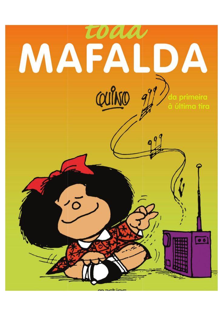Toda Mafalda (em portugues) Quino by casa via slideshare