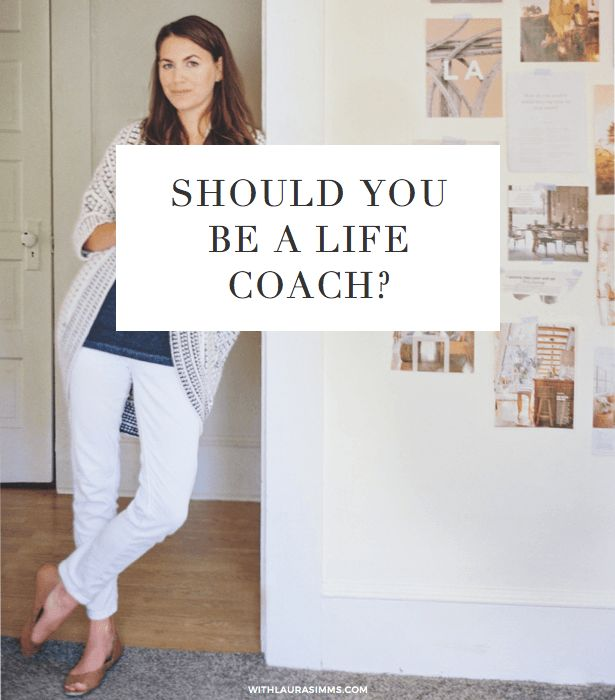 Should you be a life coach? Here's what a career coach would say...
