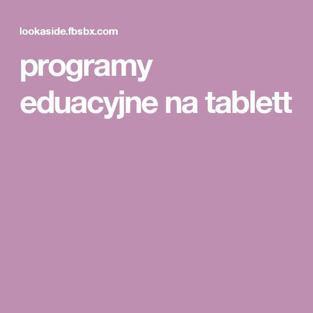 programy eduacyjne na tablett
