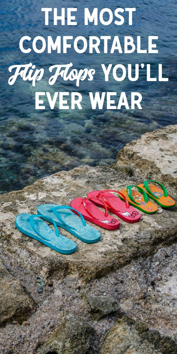 The Most Comfortable Flip Flops -- If flip flops are one of your go-to styles of summer sandals, you'll want to grab a pair or two from this list. They are truly the most comfortable flip flops you'll ever wear. Fortunately they're stylish too! #fashion #style #shoes #ads
