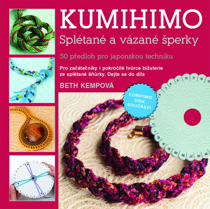 50 předloh pro japonskou techniku splétaných a vázaných šperků, bižuterie ze splétané šňůrky pro začátečníky i pokročilé tvůrce