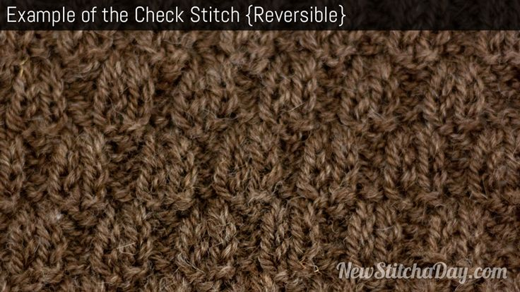 Example of the Check Stitch Reversible Knitting Techniques Pinterest St...