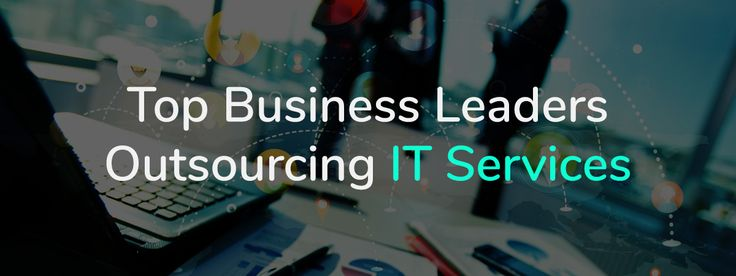 Do you know the top business leaders today has also searched for companies for #outsourcing?