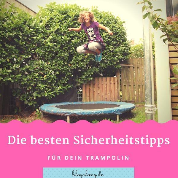 7 Wertvolle Sicherheitstipps Fur Dein Trampolin Trampolin Tipps Trampoline