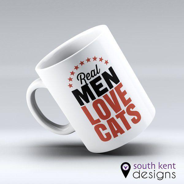 Real men love cats. 11oz ceramic mug