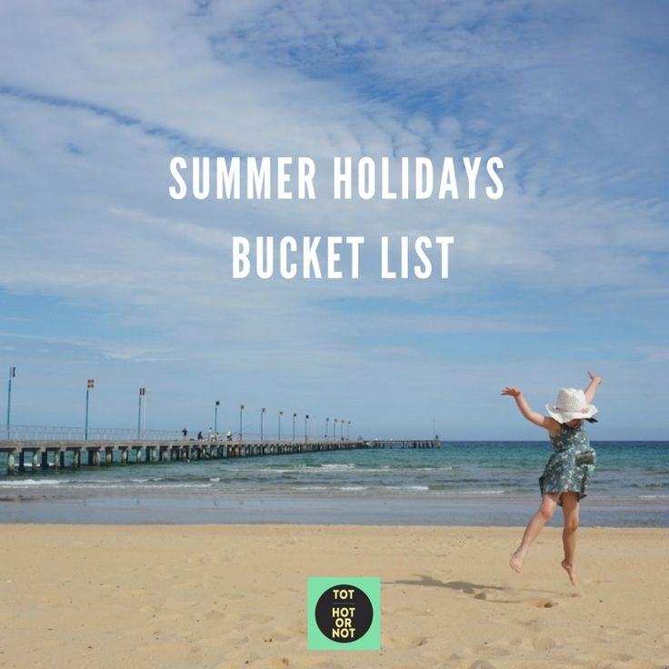 The HOT List: Summer Holidays Bucket List for Melbourne families http://tothotornot.com/2016/12/summer-holidays-melbourne/