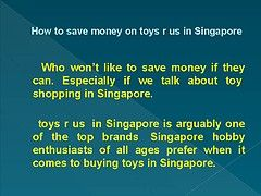 Who won't like to save money if they can. Especially if we talk about toy shopping in Singapore. toys r us  in Singapore is arguably one of the top brands  Singapore hobby enthusiasts of all ages prefer when it comes to buying toys in Singapore. To help you saving money when you go to buy toys r us  in Singapore, in this post we're giving tips using which you can save big money on toys r us  in Singapore.