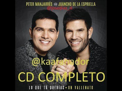 Lo Que Tú Querías, Un Vallenato - Peter Manjarrés & Juancho De La Espriella | CD COMPLETO HD - VER VÍDEO -> http://quehubocolombia.com/lo-que-tu-querias-un-vallenato-peter-manjarres-juancho-de-la-espriella-cd-completo-hd    CD COMPLETO Lo Que Tú Querías, Un Vallenato – Peter Manjarrés & Juancho De La Espriella 2017 Lista de canciones de 'Lo Que Tú Querías, Un Vallenato' de Peter Manjarrés & Juancho De La Espriella: 1. 1:09:52 Un vallena