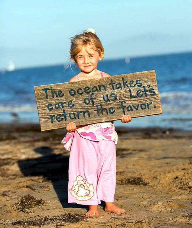 The ocean ...return the favor ...