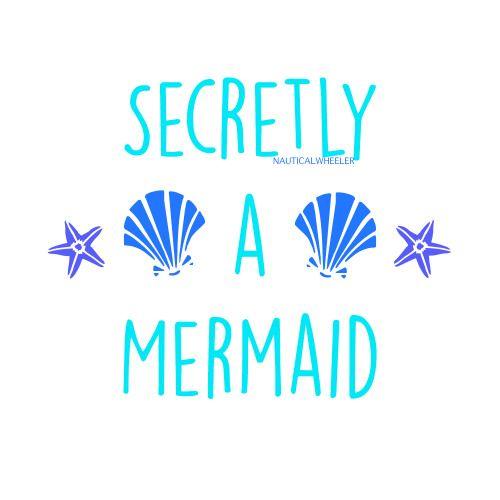 Secretly a Mermaid!