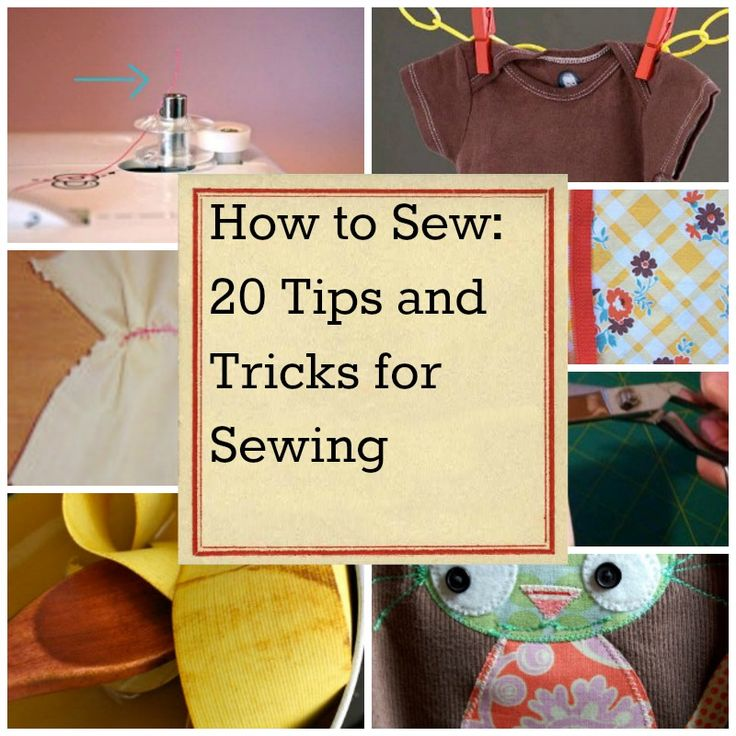 How to Sew: 20 Tips and Tricks for Sewing - Whether you've just delved into the craft of sewing or you've been sewing since you were a child, everyone can benefit from tips and tricks. Look at sewing like a toolbox: Each skill is a tool, and the more tools you have, the more you can do as a sewist. The 20 tutorials below are filled with sewing tips that you will inevitably need some day as you grow and progress as a sewist.
